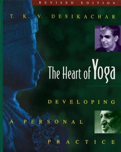 The-Heart-of-Yoga-Desikachar-T-K-V-EB9781594778926